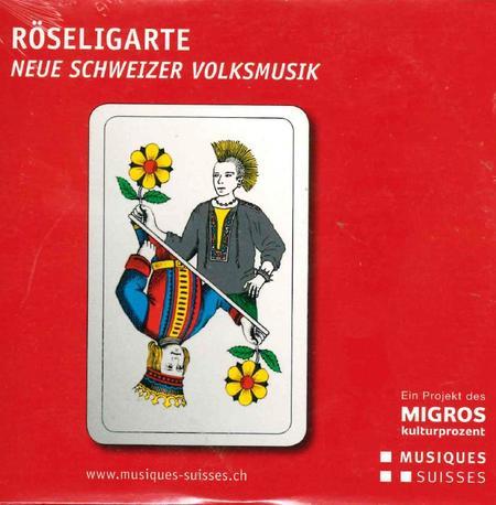 Roeseligarte - Neue Schweizer