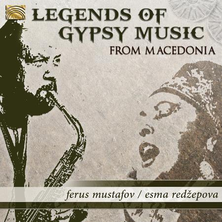 Legends of Gypsy Music From Ma