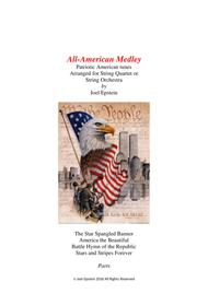 All-American Medley: Patriotic songs for String Quartet or String Orchestra (Parts)