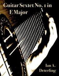 Guitar Sextet No. 1 in E Major