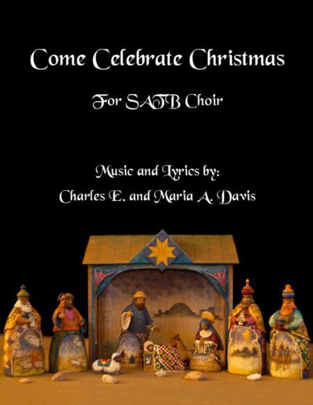 Come Celebrate Christmas - SATB Choir