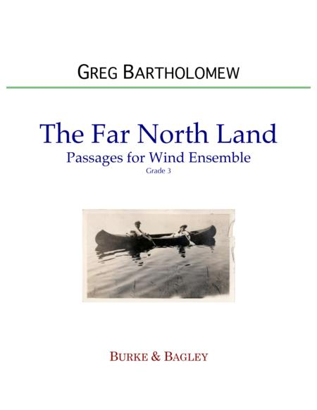 The Far North Land: Passages for Wind Ensemble