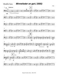 Mechthild von Magdeburg ... Minnelieder an Got (2005) for chorus, harp and string quintet: double bass part