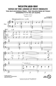 Westward Ho! Songs of the American West (Medley)