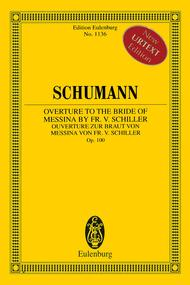 Overture to the Bride of Messina by Fr. Schiller op. 100