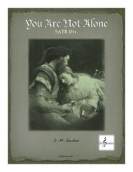 You Are Not Alone (SATB divisi)