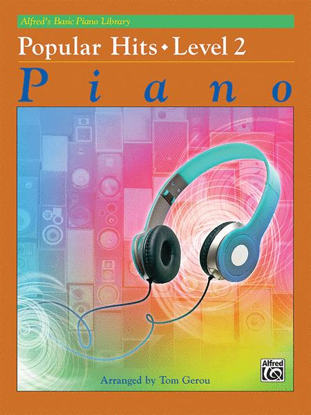 Alfred's Basic Piano Library Popular Hits, Book 2