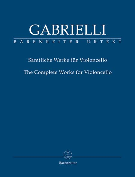 The Complete Works for Violoncello