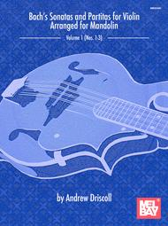 Bach's Sonatas and Partitas for Solo Violin Arranged for Mandolin