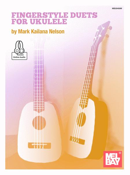 Fingerstyle Duets for Ukulele