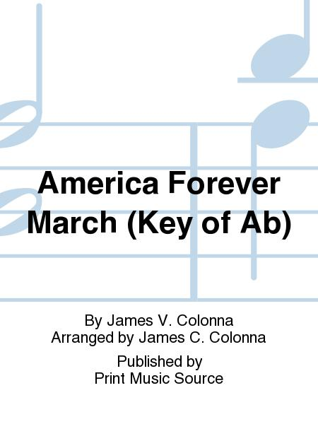 America Forever March (Key of Ab)