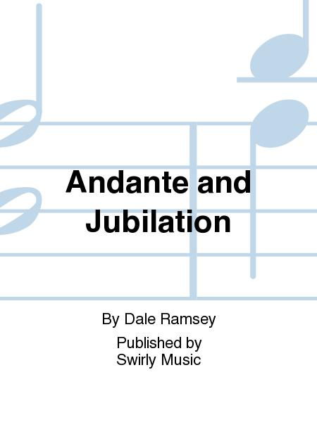 Andante and Jubilation