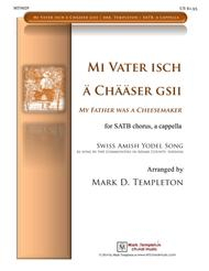 Mi Vater isch a Chaaser Gsii (My Father was a Cheesemaker)