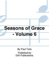 Seasons of Grace--Volume 6