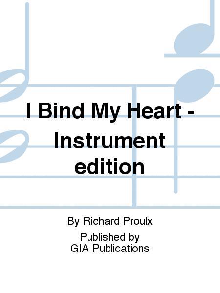 I Bind My Heart - Instrument edition