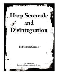 Harp Serenade and Disintegration