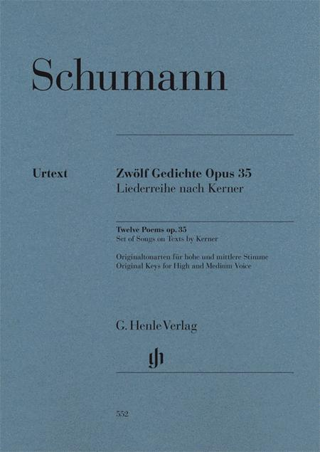 Twelve Poems Op. 35, Set of Songs on Texts by Kerner