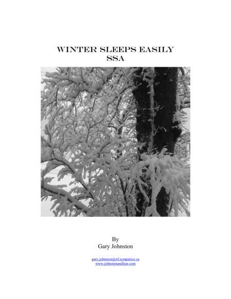 Winter Sleeps Easily ~ SSA Version