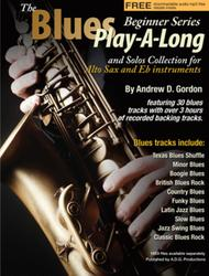 The Blues Play-A-Long and Solos Collection for  Eb alto sax Beginner Level