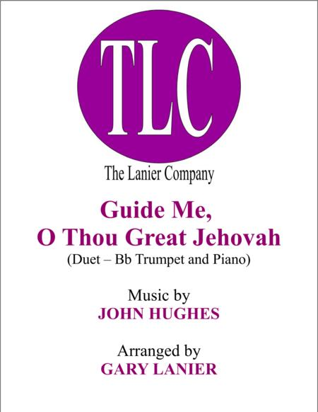 GUIDE ME, O THOU GREAT JEHOVAH (Duet – Bb Trumpet and Piano/Score and Parts)