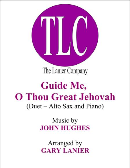 GUIDE ME, O THOU GREAT JEHOVAH (Duet – Alto Sax and Piano/Score and Parts)