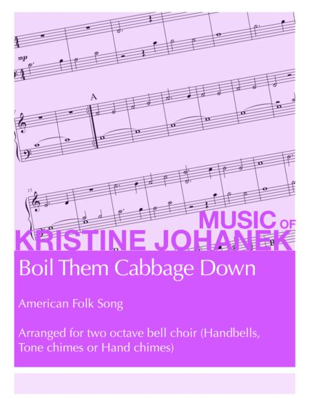 Boil Them Cabbage Down (2 Octave Handbell, Hand Chimes or Tone Chimes)