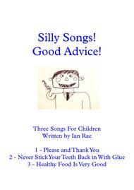Silly Songs! Good Advice!