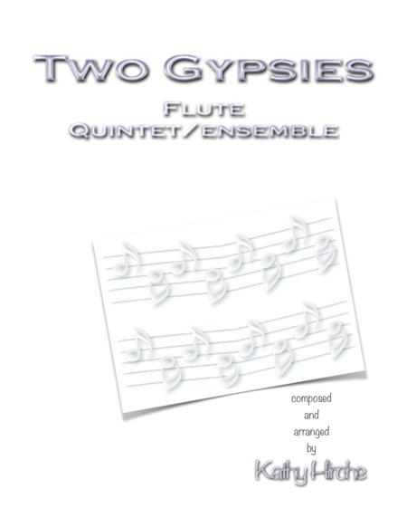 Two Gypsies - Flute Quintet/Ensemble