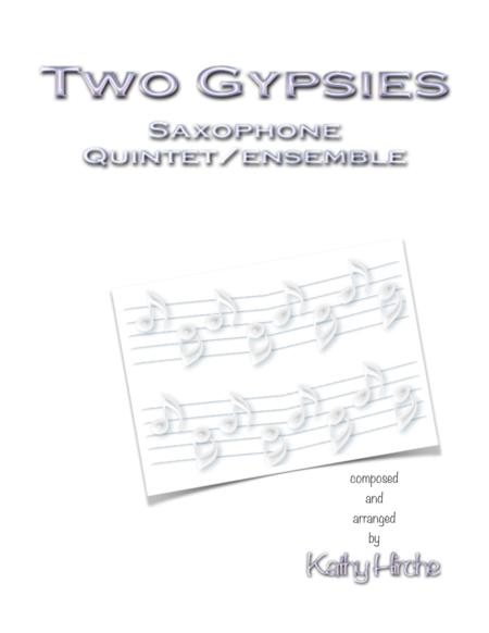 Two Gypsies - Saxophone Quintet/Ensemble