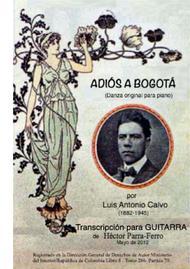 Adiós a Bogotá.