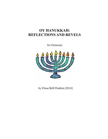 Oy Hanukkah:  Reflections and Revels
