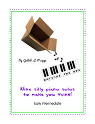 Outside the Box - 9 Silly Piano Solos to Make You Think!