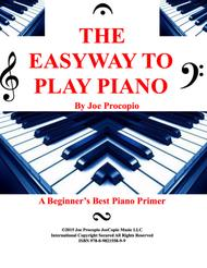 THE EASYWAY TO PLAY PIANO - A BEGINNER'S BEST PIANO PRIMER  - by Joe Procopio