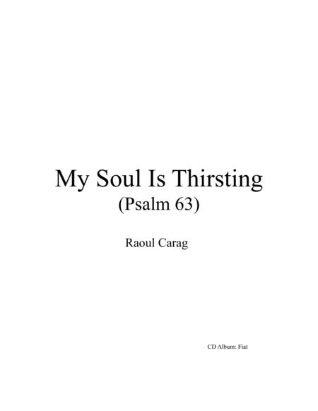My Soul Is Thirsting (Psalm 63)