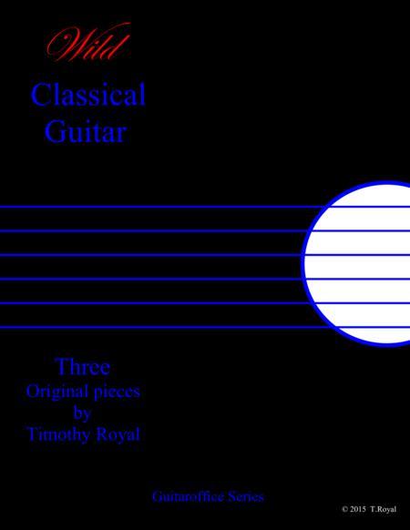 Wild Classical Guitar