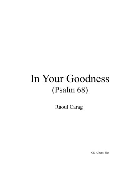 In Your Goodness (Psalm 68)