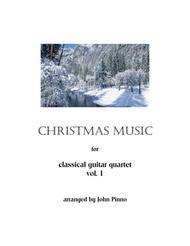 Christmas Music for Classical Guitar Quartets,  Vol. 1