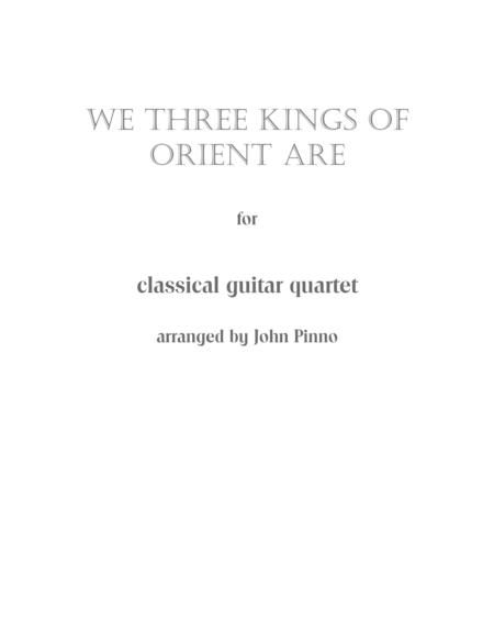 We Three Kings of Orient Are for Classical Guitar Trio or Quartet