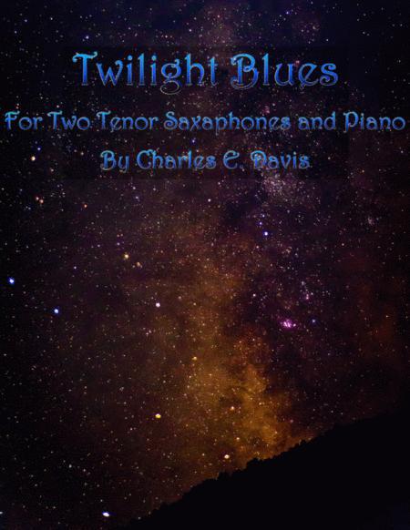 Twilight Blues - Tenor Sax and Piano