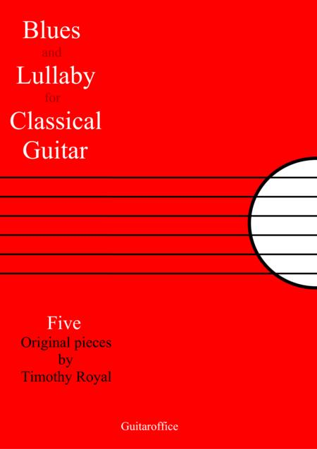 Blues and Lullaby for Classical Guitar