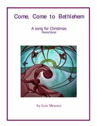 Come, Come to Bethlehem