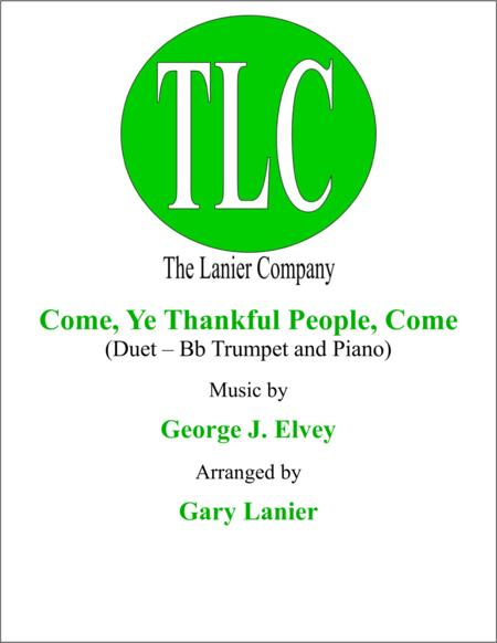 COME, YE THANKFUL PEOPLE, COME (Duet – Bb Trumpet and Piano/Score and Parts)