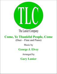COME, YE THANKFUL PEOPLE, COME (Duet – Flute and Piano/Score and Parts)
