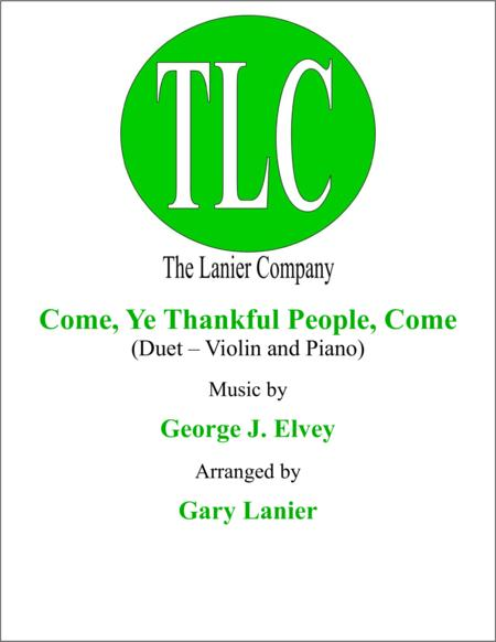 COME, YE THANKFUL PEOPLE, COME (Duet – Violin and Piano/Score and Parts)