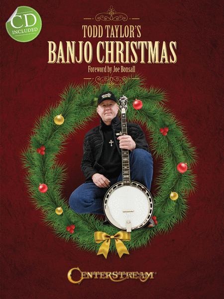 Todd Taylor's Banjo Christmas