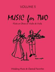 Music for Two, Volume 5 - Flute/Oboe/Violin and Viola