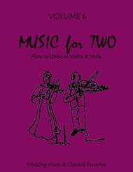 Music for Two, Volume 6 - Flute/Oboe/Violin and Viola