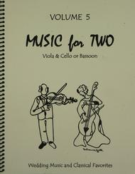 Music for Two, Volume 5 - Viola and Cello/Bassoon