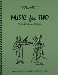 Music for Two, Volume 6 -Viola and Cello/Bassoon