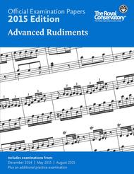 Official Examination Papers: Advanced Rudiments